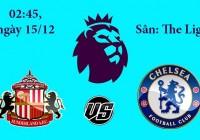 Soi kèo bóng đá Sunderland vs Chelsea 02h45, ngày 15/12 Premier League