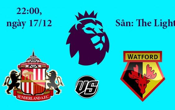 Soi kèo bóng đá Sunderland vs Watford 22h00, ngày 17/12 Premier League