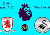 Soi kèo bóng đá Middlesbrough vs Swansea 22h00, ngày 17/12 Premier League