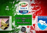 Nhận định, soi kèo Palermo vs Pescara 02h45, ngày 23/12 Serie A