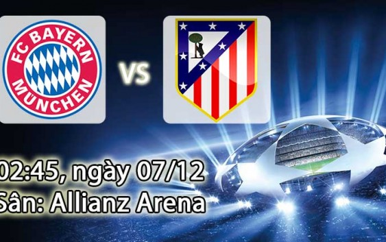 Soi kèo bóng đá Bayern Munich vs Atletico Madrid 02h45, ngày 07/12 Champions League