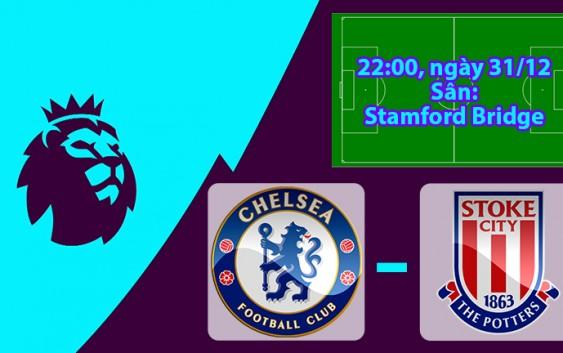 Nhận định, soi kèo Chelsea vs Stoke City 22h00 ngày 31/12 Ngoại Hạng Anh
