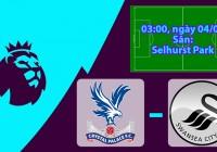 Nhận định, soi kèo Crystal Palace vs Swansea 03h00, ngày 04/01 Ngoại Hạng Anh