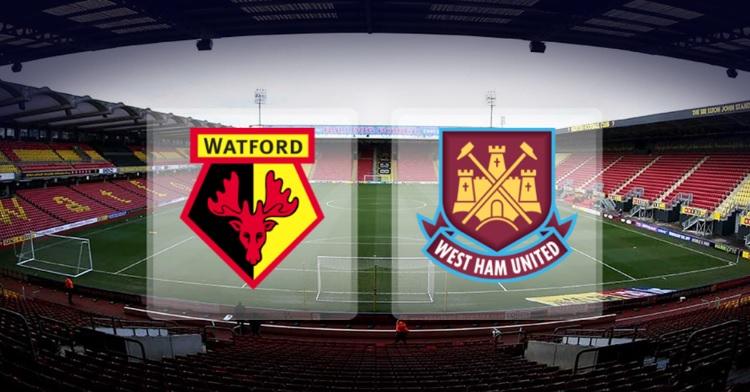Nhận định, soi kèo Watford vs West Ham