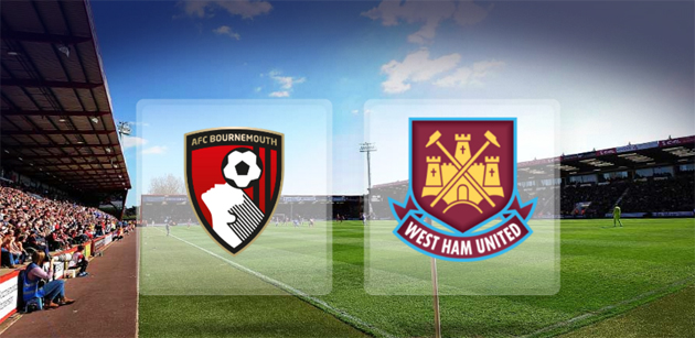 Nhận định, soi kèo Bournemouth vs West Ham