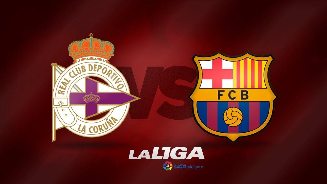 Nhận định, soi kèo Deportivo vs Barcelona