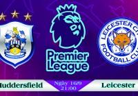 Soi kèo bóng đá Huddersfield vs Leicester 21h00, ngày 16/9 Ngoại Hạng Anh