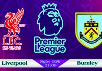 Soi kèo bóng đá Liverpool vs Burnley 21h00, ngày 16/9 Ngoại Hạng Anh