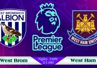 Soi kèo bóng đá West Brom vs West Ham 21h00, ngày 16/9 Ngoại Hạng Anh