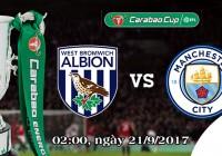 Soi kèo bóng đá West Brom vs Manchester City 02h00, ngày 21/9 Cúp Liên Đoàn Anh