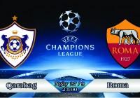 Soi kèo bóng đá Qarabag vs AS Roma 23h00, ngày 27/9 Champions League
