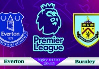 Soi kèo bóng đá Everton vs Burnley 20h15, ngày 01/10 Ngoại Hạng Anh