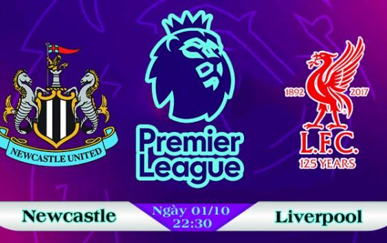 Soi kèo bóng đá Newcastle vs Liverpool 22h30, ngày 01/10 Ngoại Hạng Anh