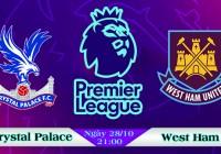 Soi kèo bóng đá Crystal Palace vs West Ham 21h00, ngày 28/10 Ngoại Hạng Anh