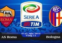 Soi kèo bóng đá AS Roma vs Bologna 01h45, ngày 29/10 Serie A