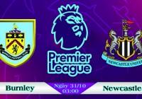 Soi kèo bóng đá Burnley vs Newcastle 03h00, ngày 31/10 Ngoại Hạng Anh