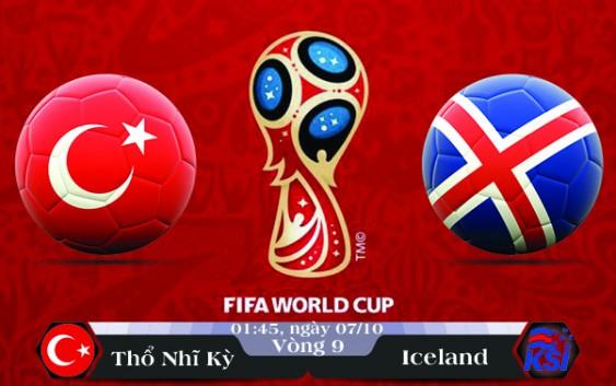 Soi kèo bóng đá Thổ Nhĩ Kỳ vs Iceland 01h45, ngày 07/10 Vòng Loại World Cup 2018