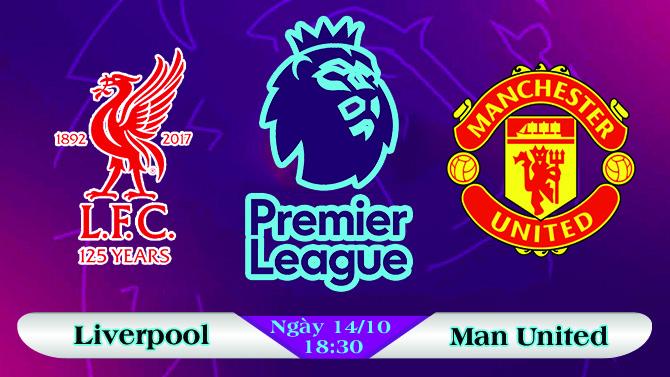 Soi kèo bóng đá Liverpool vs Manchester United 18h30, ngày 14/10 Ngoại Hạng Anh