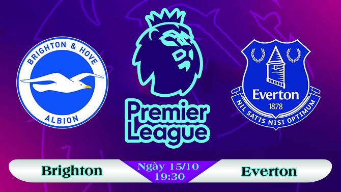 Soi kèo bóng đá Brighton vs Everton 19h30, ngày 15/10 Ngoại Hạng Anh