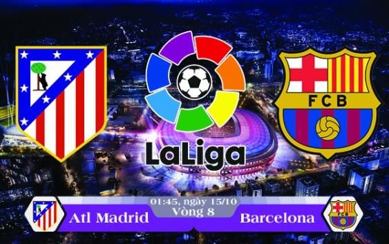 Soi kèo bóng đá Atletico Madrid vs Barcelona 01h45, ngày 15/10 La Liga