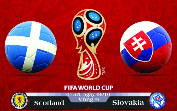 Soi kèo bóng đá Scotland vs Slovakia 01h45, ngày 06/10 Vòng Loại World Cup 2018
