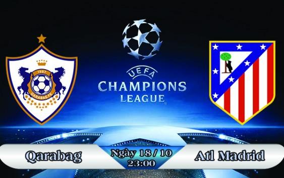 Soi kèo bóng đá Qarabag vs Atletico Madrid 23h00, ngày 18/10 Champions League