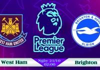 Soi kèo bóng đá West Ham vs Brighton 02h00, ngày 21/10 Ngoại Hạng Anh