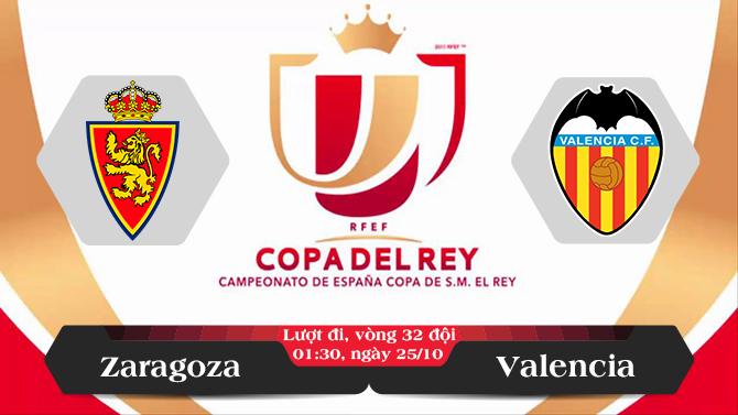 Soi kèo bóng đá Zaragoza vs Valencia 01h45, ngày 25/10 Cúp Nhà Vua