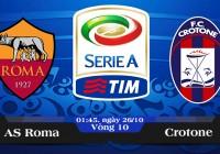 Soi kèo bóng đá AS Roma vs Crotone 01h45, ngày 26/10 Serie A