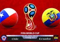 Soi kèo bóng đá Chile vs Ecuador 06h30, ngày 06/10 Vòng Loại World Cup 2018