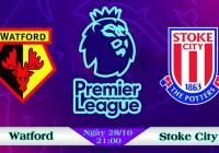Soi kèo bóng đá Watford vs Stoke City 21h00, ngày 28/10 Ngoại Hạng Anh
