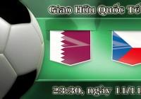 Soi kèo bóng đá Qatar vs CH Séc 23h30, ngày 11/11 Giao Hữu Quốc Tế