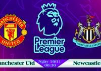 Soi kèo bóng đá Manchester United vs Newcastle 00h30, ngày 19/11 Ngoại Hạng Anh