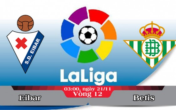 Soi kèo bóng đá Eibar vs Betis 03h00, ngày 21/11 La Liga