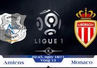 Soi kèo bóng đá Amiens vs Monaco 02h45, ngày 18/11 Giải Vô Địch Quốc Gia Pháp