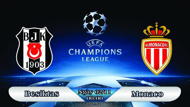 Soi kèo bóng đá Besiktas vs Monaco 00h00, ngày 02/11 Champions League