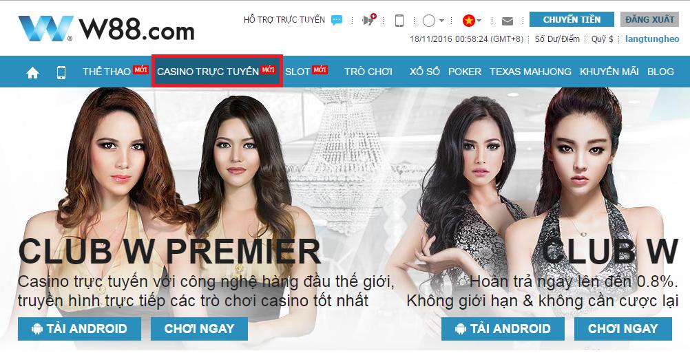 Nhà cái W88 có 2 sòng casino trực tuyến là CLUB W PREMIER và CLUB W