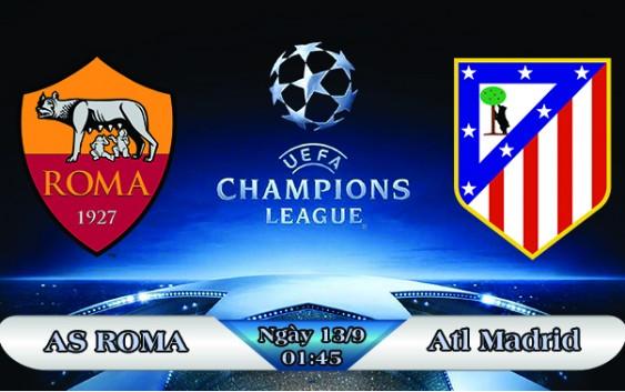 Soi kèo bóng đá AS Roma vs Atletico Madrid 01h45, ngày 13/9 Champions League