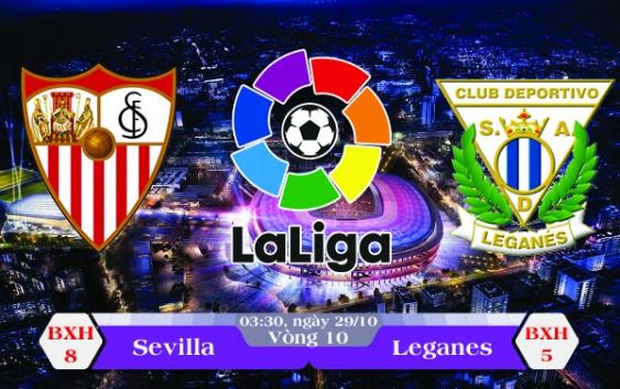 Soi kèo bóng đá Sevilla vs Leganes 03h30, ngày 29/10 La Liga