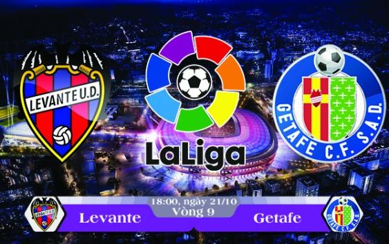 Soi kèo bóng đá Levante vs Getafe 18h00, ngày 21/10 Laliga