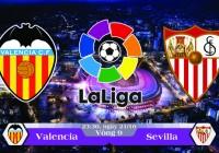Soi kèo bóng đá Valencia vs Sevilla 23h30, ngày 21/10 La Liga