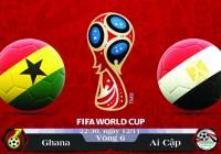 Soi kèo bóng đá Ghana vs Ai Cập 22h30, ngày 12/11 Vòng Loại World Cup 2018