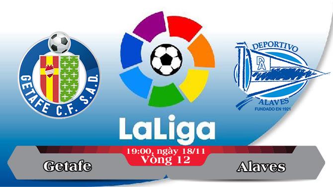Soi kèo bóng đá Getafe vs Alaves 19h00, ngày 18/11 La Liga